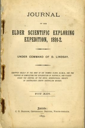 Journal of the Elder Scientific Exploring Expedition, 1891-2. Under Command of D. Lindsay