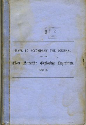 Journal of the Elder Scientific Exploring Expedition, 1891-2. Under Command of D. Lindsay.