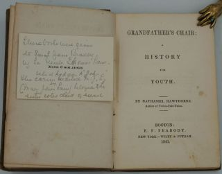 Grandfather's Chair: A History for Youth. Famous Old People: Being the Second Epoch of Grandfather's Chair.