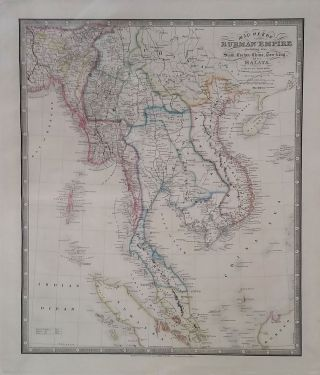 Map of the Burman Empire Including also Siam, Cochin-China, Ton-king and Malay From Calcutta to...