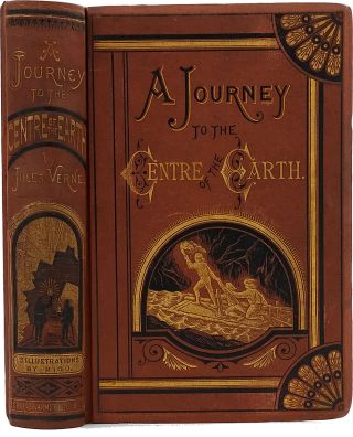 A Journey to the Centre of the Earth, Containing a Complete Account of the Wonderful and...