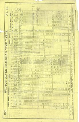 On and After Wednesday, Dec. 25th, 1861, Trains on the Hudson River Railroad To and From New-York, Albany, Troy, and Places North and West .... Timetable.