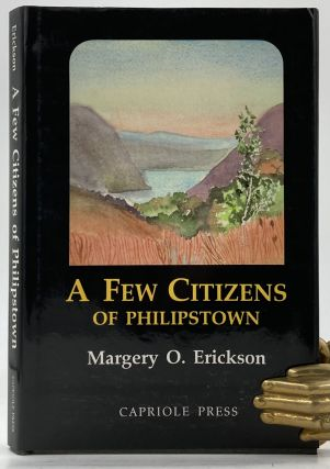 A Few Citizens of Philipstown. Margery O. Erickson