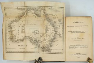 Australia, Its History and Present Condition; Containing an Account Both of the Bush and of the...