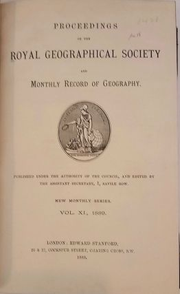 Proceedings of the Royal Geographical Society of London, Volume V - XIV, 1883 through 1892,10 volumes of the Journal of the RGS.