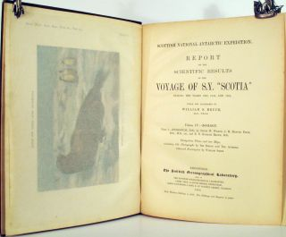 Report on the Scientific Results of the Voyage of S.Y. Scotia during the Years 1902, 1903 & 1904 under the leadership of William S. Bruce.