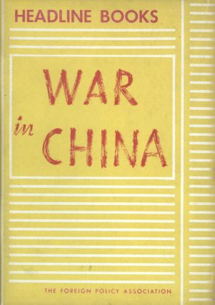 War in China. America's Role in the Far East. China, Varian Fry