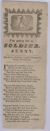 I'm Going for a Soldier, Jenny (Broadside Ballad).