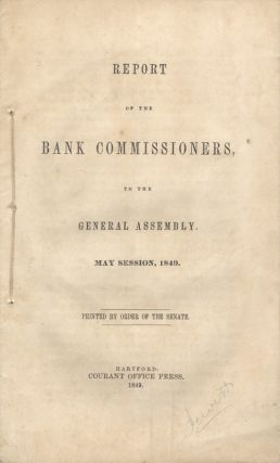 Report of the Bank Commissioners to the Connecticut General Assembly