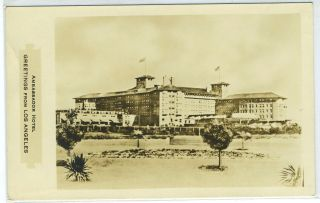 Souvenir Postcard from Ambassador Hotel, Los Angeles, California
