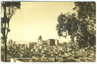"Real-Photo Postcard of Bird's Eye View of San Francisco, ""The City of Seven Hills,"" California"