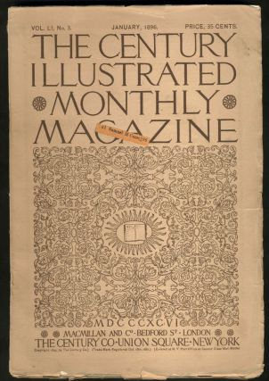 The Century Illustrated Monthly Magazine, Monthly issue for January 1896.