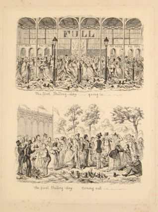 """Proof plate, """"The first Shilling-day - going in... (&) The first Shilling-day - coming out..."""", illustration from """"1851 or, The adventures of Mr. and Mrs. Sandboys and family: who came up to London to 'enjoy themselves,' and to see the Great Exhibition"""""""