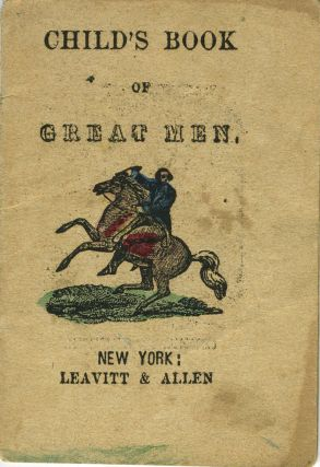 Child's Book of Great Men. American Revolution, Children's Chapbook