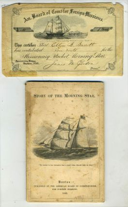 Story of the Morning Star, The Children's Missionary Vessel [with] printed & signed contribution certificate dated 1856. Rev. Hiram Bingham.
