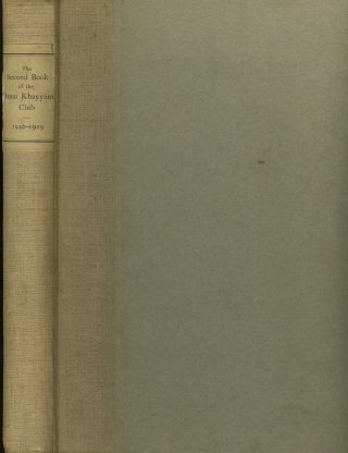 The Book of the Omar Khayyam Club 1892 - 1910. [with] The Second Book of the Omar Khayyam Club...