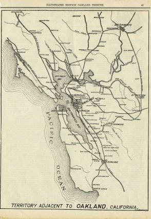 Oakland Tribune, Illustrated Edition, 1884: Territory Adjacent to Oakland, California. California...