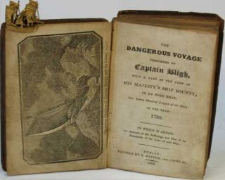 The Dangerous Voyage Performed By Captain Bligh, with a part of the crew of His Majesty's Ship Bounty, in an open boat, Over Twelve Hundred Leagues of the Ocean; in the year 1789. To Which is added, an Account of the Sufferings and Fate of the Remainder of the Crew of said Ship.