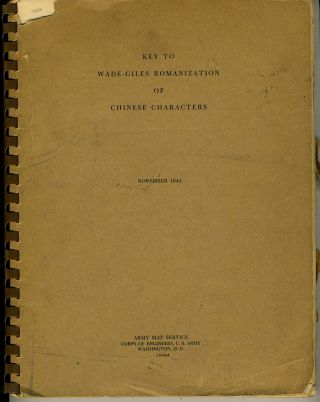 Key to Wade-Giles Romanization of Chinese Characters, November 1944