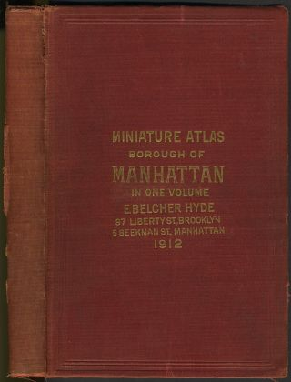 Miniature Atlas of the Borough of Manhattan, in One volume