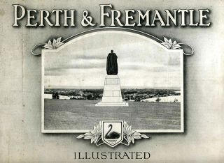 Perth & Fremantle Illustrated. Western Australia