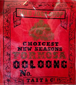 Gold Joss Chop. Choicest New Seasons Formosa Ooloong No. Tea chest label. Tea, Tait, Co