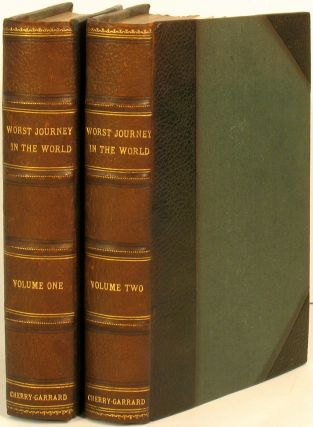 The Worst Journey in the World. Antarctic 1910-1913. Apsley Cherry-Garrard