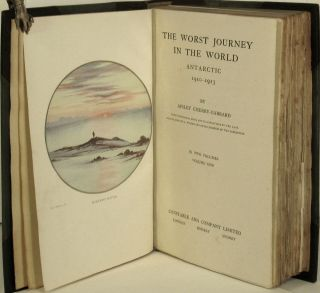 The Worst Journey in the World. Antarctic 1910-1913.