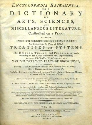 Encylopaedia Britannica or, a Dictionary of Arts, Sciences, and Miscellaneous Literature....
