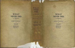 What Never Dies: A Romance. Barbey D'Aurevilly, Oscar Wilde translation