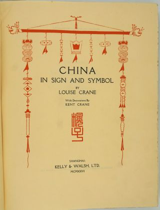 China in Sign and Symbol.