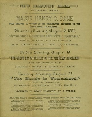 ALS from Major Henry C. Dane to his friend dated August 18, 1887 [with] unrecorded Sydney handbill advertising his three lectures.