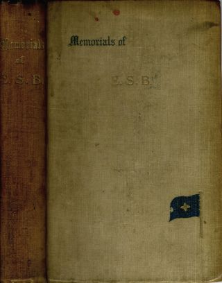 Memorials of Edward Spenser Burns, F. R. G. S. with special reference to his work in the service...