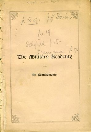 The Military Academy and Its Requirements. George L. Andrews, A. M
