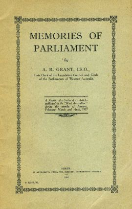 Memories of Parliament. Pamphlet. A. R. Grant, Alexander Ronald