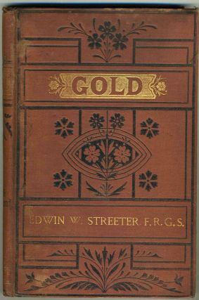 Gold: Legal Regulations for the Standard of Gold & Silver Wares in Different Countries of the...