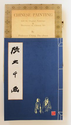 Chinese Painting with the Original Paintings & Discourses on Chinese Art. Chang Da-chien, ed Kao Ling-Mei.