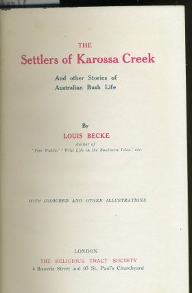 The Settlers of Karossa Creek and Other Stories of Australian Bush Life.