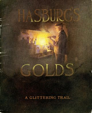 Hasburg's Golds. A Glittering Trail. L. Clarence Ball