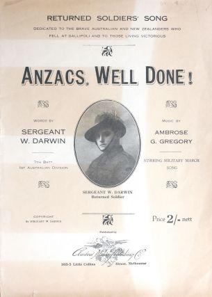 'Anzacs, Well Done!' musical score. WWI, Gallipoli, Sergeant William Darwin, Ambrose G. Gregory