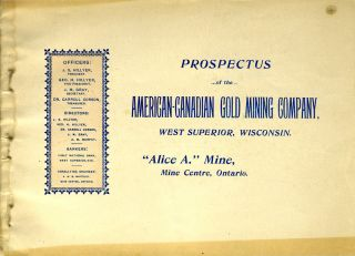 "Prospectus of the American-Canadian Gold Mining Company, West Superior, Wisconsin ""Alice A.""..."