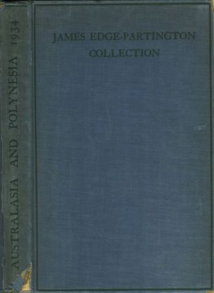 Catalogue of the Australasian Collection of Books and Pictures formed by the late James Edge...