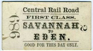 "Georgia Railroad ticket for the line torn up by Sherman's troops during the Civil War. ""Central..."