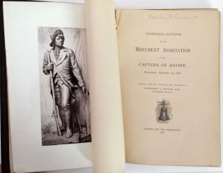 Centennial Souvenir of the Monument Association of the Capture of Andre. Nathaniel C. Husted