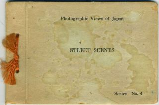 Photographic Views of Japan, Street Scenes. Booklet, Series No. 4. Japan, Francis Haar