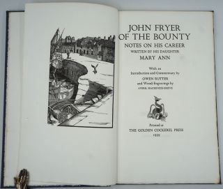John Fryer of the Bounty. Notes on his Career written by his Daughter Mary Ann.