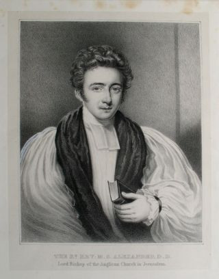 The Rt. Rev. M. S. Alexander D. D., Lord Bishop of the Anglican Church in Jerusalem. Portrait of...