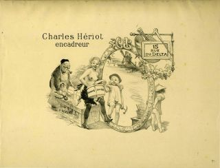Charles Heriot, encadreur, 15 rue du Delta. Lithograph advertisement for Paris frame maker....