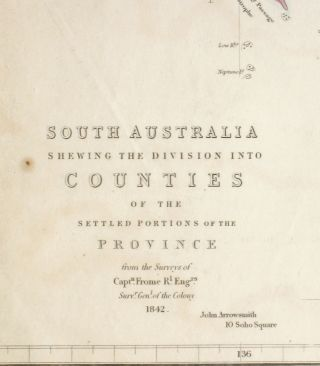 South Australia Shewing the Division into Counties of the Settled Portions of the Province from the Surveys of Captn Frome R.l Eng.rs Survr. Genl. of the Colony 1842.