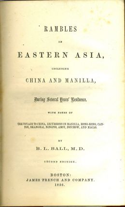 Rambles in Eastern Asia, Including China and Manilla, During Several Years' Residence.